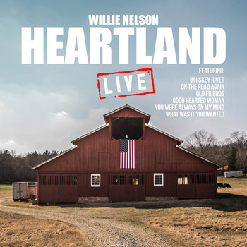 Willie Nelson - Heartland (Live)