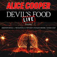 Alice Cooper - Devil's Food (Live)