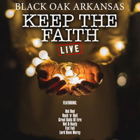 Black Oak Arkansas - Keep The Faith (Live)