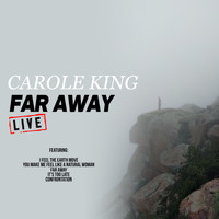 Carole King - Far Away (Live)