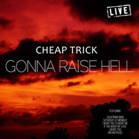 Cheap Trick - Gonna Raise Hell (Live)