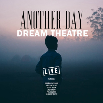 Dream Theater - Another Day (Live)
