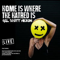 Gil Scott Heron - Home Is Where The Hatred Is (Live)
