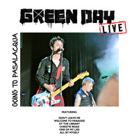Green Day - Going to Pasalacqua (Live)