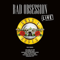 Guns N' Roses - Bad Obsession (Live)