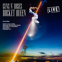 Guns N' Roses - Rocket Queen (Live)
