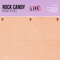 Montrose - Rock Candy (Live)