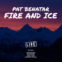 Pat Benatar - Fire and Ice (Live)