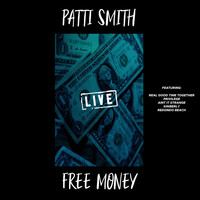 Patti Smith - Free Money (Live)