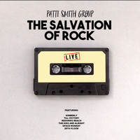 Patti Smith Group - The Salvation of Rock