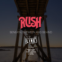 Rush - Beneath, Between And Behind (Live)