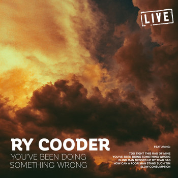 Ry Cooder - You've Been Doing Something Wrong (Live)