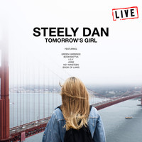 Steely Dan - Tomorrow's Girl (Live)