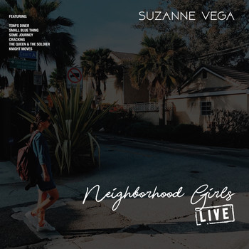 Suzanne Vega - Neighborhood Girls (Live)