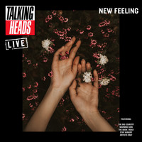 Talking Heads - New Feeling (Live)
