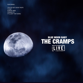 The Cramps - Blue Moon Baby (Live)