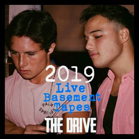 The Drive - 2019 Basement Tapes