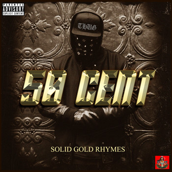 50 Cent - Solid Gold Rhymes (Explicit)
