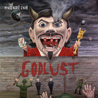 The Massacre Cave - Godlust (Explicit)