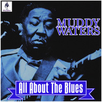 Muddy Waters - Muddy Waters - All About The Blues