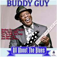 Buddy Guy - Buddy Guy - All About the Blues