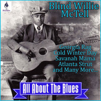 Blind Willie McTell - Blind Willie McTell - All About the Blues