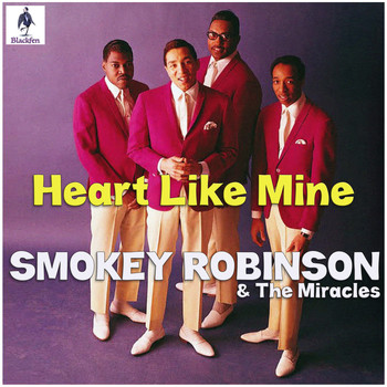 Smokey Robinson & The Miracles - Heart Like Mine