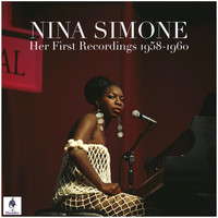 Nina Simone - Nina Simone - Her First Recordings 1958-1960