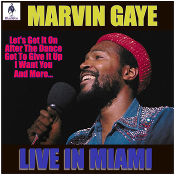 Marvin Gaye - Marvin Gaye - Live in Miami (Live)