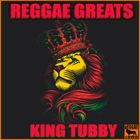 King Tubby - Reggae Greats - King Tubby