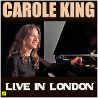 Carole King - Live in London (Live)