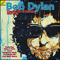 Bob Dylan - The Radio Sessions 1961-65 (Live)