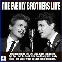The Everly Brothers - The Everly Brothers Live (Live)