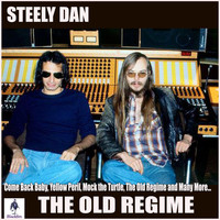 Steely Dan - The Old Regime