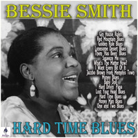 Bessie Smith - Hard Time Blues