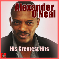 Alexander O'Neal - His Greatest Hits
