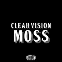 Moss - Clear Vision (Explicit)