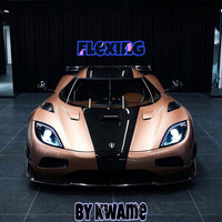 Kwame - Flexing (Explicit)