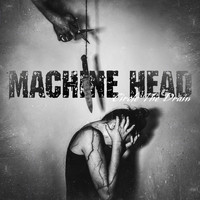 Machine Head - Circle the Drain (Explicit)