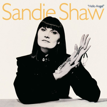 Sandie Shaw - Hello Angel (Deluxe Edition)