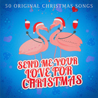 Various Artists - Send Me Your Love for Christmas