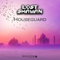 Lost Shaman - Houseguard