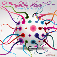 Dubstep Spook, DoctorSpook - Chill Out Lounge Space Bass: 2020 Top 20 Hits, Vol. 1