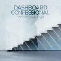 Dashboard Confessional - Crooked Shadows
