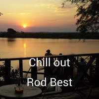 Rod Best - Chill out