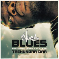Blues - Trehundra dar