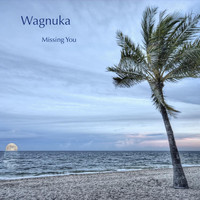 Wagnuka - Missing You