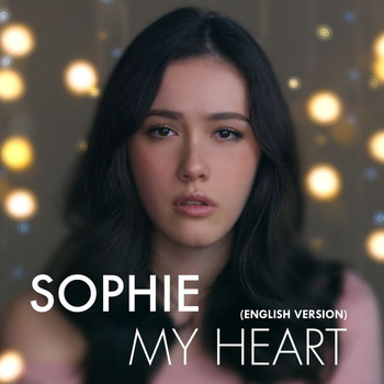 Sophie - My Heart (English Version)