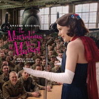 Various Artists - The Marvelous Mrs. Maisel: Season 3 (Music From The Amazon Original Series)
