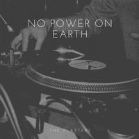 The Platters - No Power On Earth
